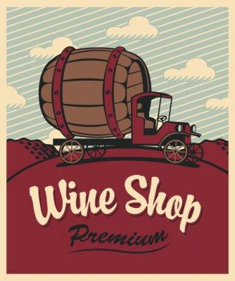 Affisch banner för vinbutik med en vintage bil med en pipa