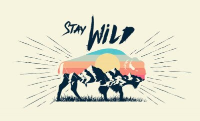 Affisch Double exposure effect buffalo bison silhouette with mountains landscape and stay wild caption. T-shirt print design. Vector illustration.