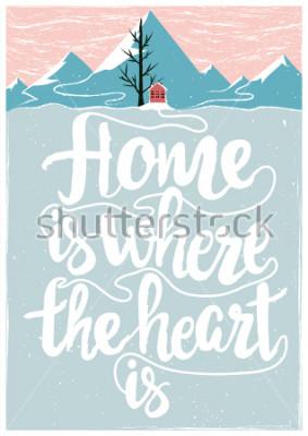 Affisch Färgad vector inspirerande och motivational affic med citat. Hemma är där hjärtat finns. Livsstilskoncept med bokstäver