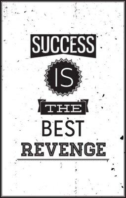 Affisch Grunge motivational affischen. Framgång är den bästa hämnden