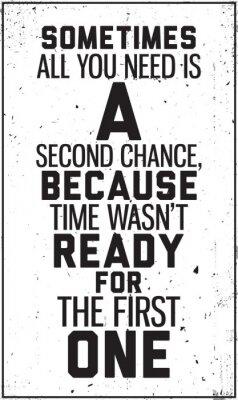 Affisch Grungy motivational affischen. Dekoration i interiören