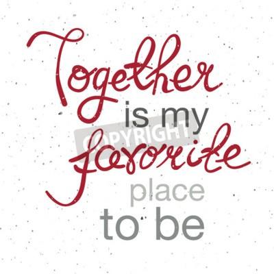 Affisch Handtecknad typografiaffisch. Romantisk citat
