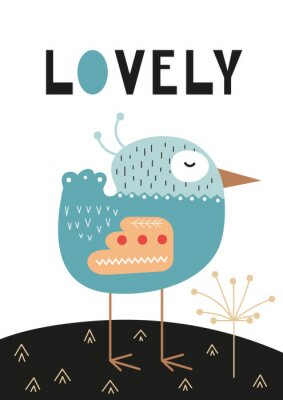 Affisch Poster for nursery scandi design with cute bird and text Lovely in Scandinavian style. Vector Illustration. Kids illustration for baby clothes, greeting card, wrapping paper.
