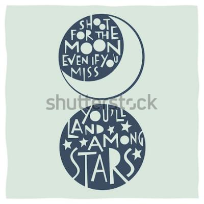 Affisch Skjut för månen även om du saknar att du kommer att landa mellan stjärnor. Citat kalligrafi med teckningar av månen och stjärnor