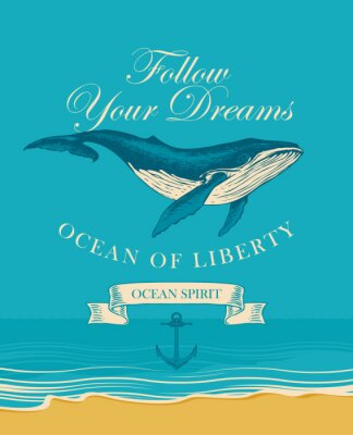 Affisch Vector banner with big hand drawn whale and inscription Follow your dreams. Illustration on the theme of travel, adventure and discovery on the background of seascape with beach and sea
