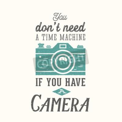Affisch Vintage kamera fotografi Vector citationstecken, Etikett, kort eller en mall med Retro Typografi och textur på separata lager