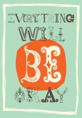 Affisch Vintage motivational affischen. Allt kommer att bli okej