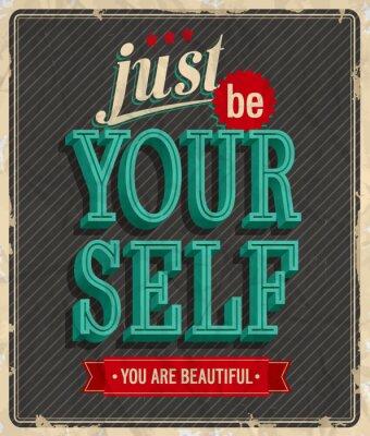 Affisch Vintagekort - Bara vara dig själv