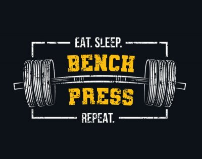 Canvastavlor Eat sleep bench press repeat motivational gym quote with barbell and grunge effect. Powerlifting and Bodybuilding inspirational design. Sport motivation vector illustration