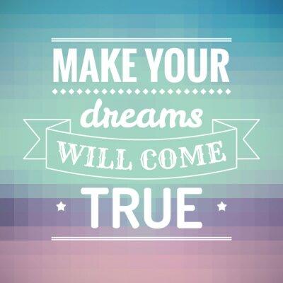 Canvastavlor Gör dina drömmar kommer att besannas