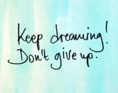 Canvastavlor hålla drömmer don t ge upp