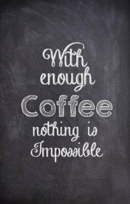 Canvastavlor Kaffe Citat skrivet med krita på svarta tavlan