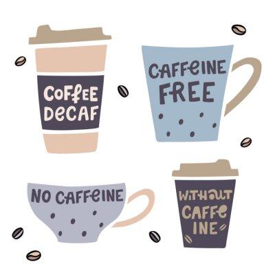 Canvastavlor Kaffekoppet handdrawn illustration med handdrawn bokstäver. Decaffeinated kaffe vektor illustration