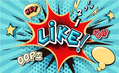 Canvastavlor Like. Pop art cloud bubble. Funny speech bubble. Trendy Colorful retro vintage background in popart retro comic style. Illustration easy editable for Your design. Explosion comic cartoon effect.