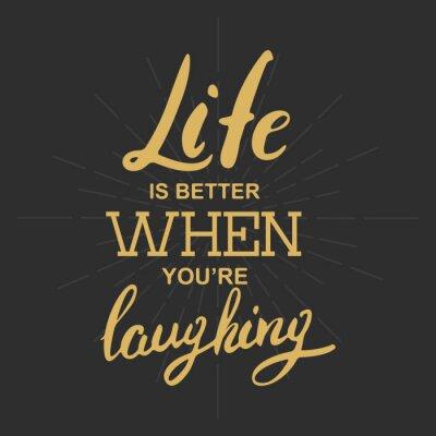 Canvastavlor Livet är bättre när du skrattar