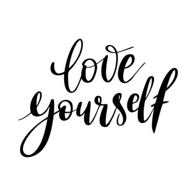 Canvastavlor Love yourself - vector quote. Positive motivation quote for poster, card, t-shirt print. Love yourself calligraphy inscription. Vector illustration isolated on white background.