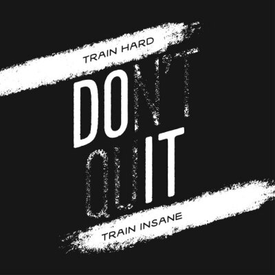 Canvastavlor Motivational print with quote. Train hard. Do not quit. Vector illustration.