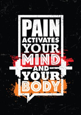 Canvastavlor Pain Activates Your Mind And Your Body. Inspiring typography motivation quote banner on textured background.
