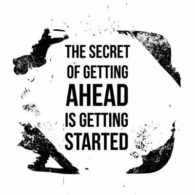 Canvastavlor The secret of getting ahead is getting started. Motivational quotes