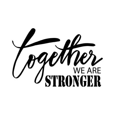 Canvastavlor Together we are stronger. Motivational quote.