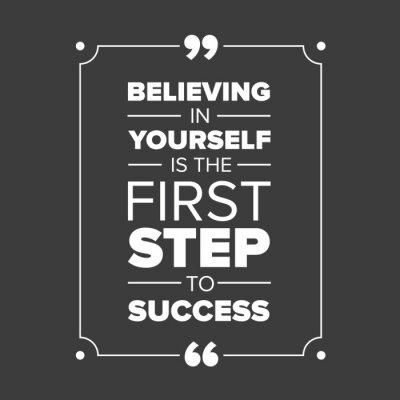 Canvastavlor Tro på dig själv är det första steget till framgång