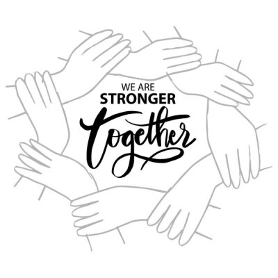 Canvastavlor We are stronger together. Motivational quote.
