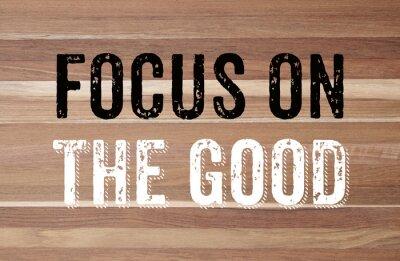 Fototapet Fokus på bra: positiv motivation