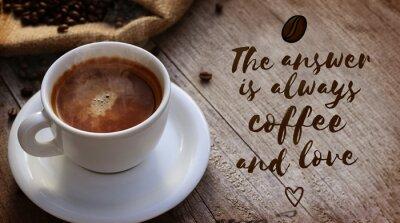 Fototapet kaffe Citat