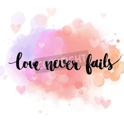 Fototapet Kärlek misslyckas aldrig. Svart inspirera citationstecken på pastell rosa bakgrund, borste typografi för affisch, t-shirt eller kort. Vektor kalligrafi konst. Romantisk frasen om kärlek och relationer