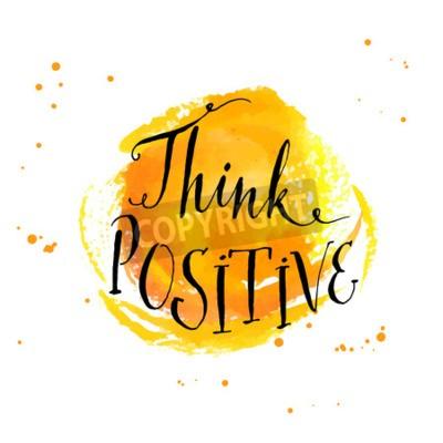 Fototapet Modern kalligrafi inspirera citationstecken - tänka positivt - vid gul vattenfärg bakgrund