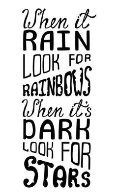 Fototapet När det regnar leta efter regnbågar, när det är mörkt utseende för stjärnor.