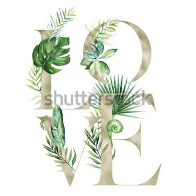 Väggdekor Blomsterillustration för tropisk exotisk akvarell - LOVE-arrangemangsbanderoll med guld- texturbokstäver, för bröllop stationära, hälsningar, tapeter, mode, bakgrund. Gömma i handflatan, ormbunke, ban