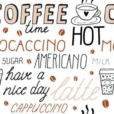Väggdekor Coffee seamless pattern with lettering. Vector Sketch Illustration with hand written calligraphy. Text about different types of coffee. Americano, latte, cappuccino. Breakfast drinks theme