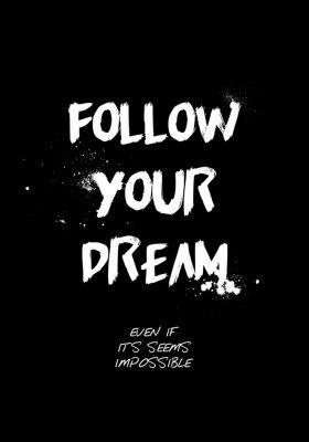 Väggdekor follow your dream quotes tshirt design. brush stroke font style. vector illustration