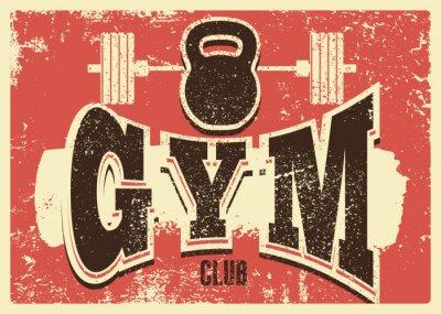 Väggdekor Gym Club typographic vintage grunge poster design. Retro vector illustration.