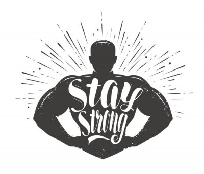 Väggdekor Stay Strong. Sport inspiring workout and gym motivation quote. Vector illustration