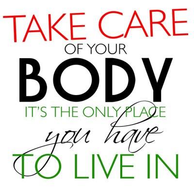 Väggdekor Ta hand om din kropp Citat